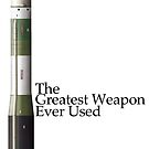 The Greatest Weapon Ever Used by JohnMollison