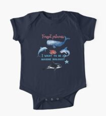 Forget Princess I Want To Be A Marine Biologist Kids T-Shirt One Piece - Short Sleeve