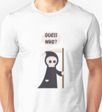 The Grim Reaper Guess Who? Death Unisex T-Shirt