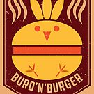 BURD'N'BURGER by TEEPECKER