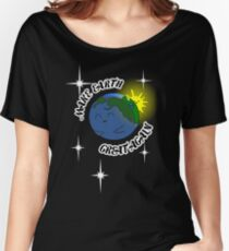 Make Earth Great Again Women's Relaxed Fit T-Shirt