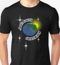 Make Earth Great Again Unisex T-Shirt