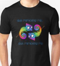 Chameleons - Quit Mimicking Me Unisex T-Shirt
