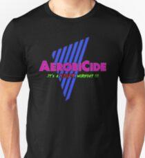 Aerobicide - A Killer Workout Unisex T-Shirt