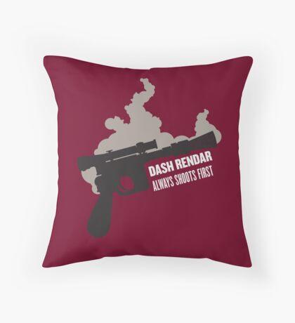 Dash Rendar ALWAYS Shoots First Throw Pillow