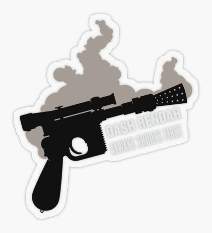 Dash Rendar ALWAYS Shoots First Transparent Sticker