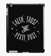 Faith Trust and Pixie Dust // Peter Pan Tshirt iPad Case/Skin