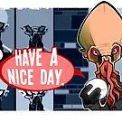 Have a Nice Day by binarygod