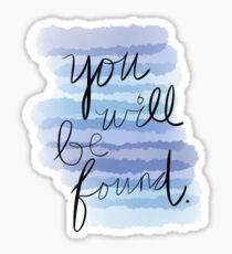 #YouWillBeFound Sticker