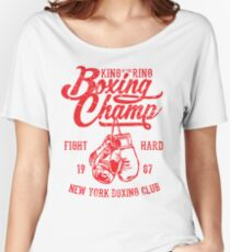 King Of The Ring Boxing Champ Retro Vintage Distressed Design Women's Relaxed Fit T-Shirt