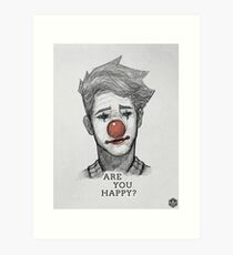 ARE_YOU_HAPPY? Art Print