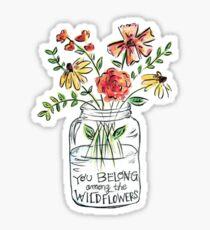 belong with wildflowers Sticker