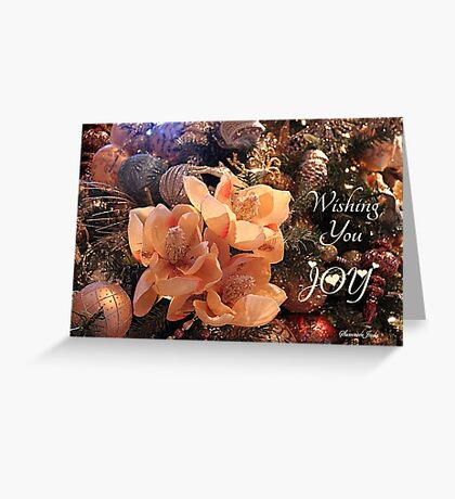 Holiday Joy ~ Elegant Decorations Greeting Card