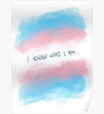 I know who I am Poster