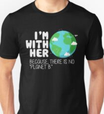 Cute Earth Day T-Shirt: There is No Planet B T-Shirt