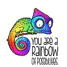 You are a rainbow of possibilities - rainbow chameleon by jitterfly