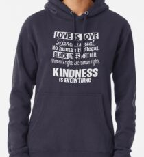Kindness Is Everything Pullover Hoodie