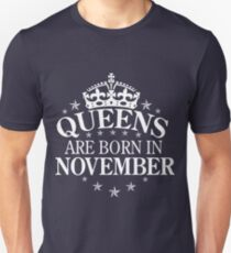 Queens are born in November Unisex T-Shirt