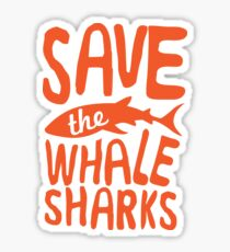 Save the Whale Sharks Sticker
