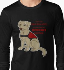 If you can read this - Service Dog Long Sleeve T-Shirt