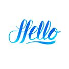 Hello by ManlyDesign
