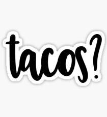 tacos? Sticker