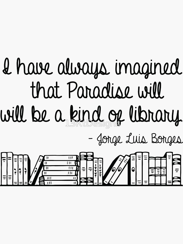 El paraíso es una biblioteca de 13KtDesigns