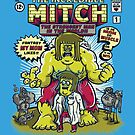 The Incredible Mitch by CoDdesigns
