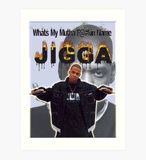jigga  Art Print