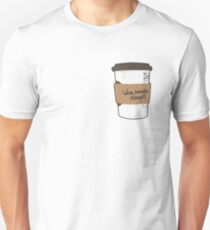Who needs sleep when there's coffee? Unisex T-Shirt
