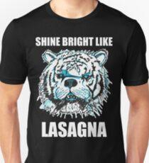 Shine Bright Like Lasagna Unisex T-Shirt