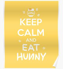 KEEP CALM - Keep Calm and Eat Hunny Poster