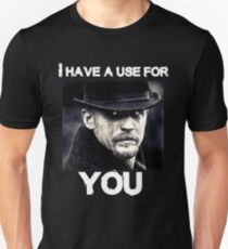 Taboo i have a use for you T-Shirt
