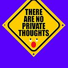 THERE ARE NO PRIVATE THOUGHTS by DAdeSimone