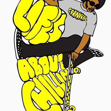 Afro Skater - Life's About Chillin by carnivalclothing