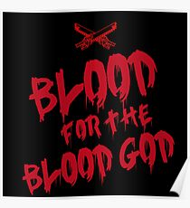 Khorne Chaos God Graffetti - Blood for the Blood God Poster