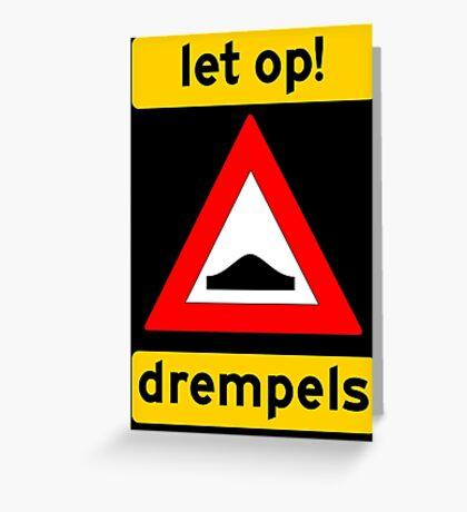 Let op! Drempels! Greeting Card