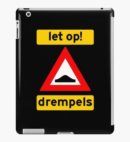 Let op! Drempels! iPad Case/Skin