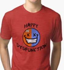 Happy Dysfunction Day Tri-blend T-Shirt