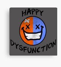 Happy Dysfunction Day Canvas Print