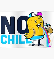 NO CHILL Poster