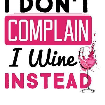 Wine Instead by BoneArt