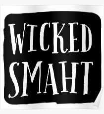 SMART WICKED SMAHT  Poster