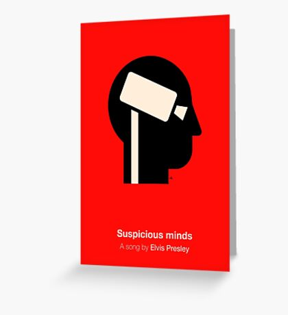 Suspicious minds Greeting Card