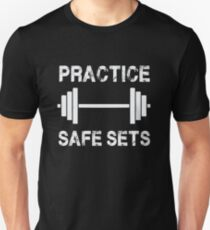 Practice Safe Sets - Funny Gym Workout  T-Shirt