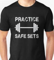 Practice Safe Sets - Funny Gym Workout  Unisex T-Shirt