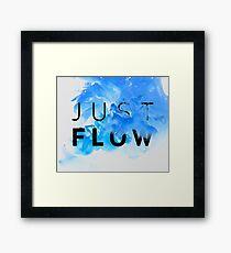 JUST FLOW BLUE Framed Print
