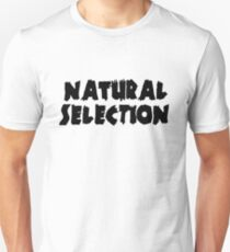 Natural Selection ZH  Unisex T-Shirt