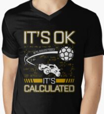 Rocket League Video Game It's Ok It's Calculated Funny Gifts T-Shirt