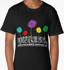 Unless march science Forget Princess earth day 2017 Long T-Shirt